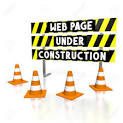Please Excuse Us….Our Web Page Is Under Construction